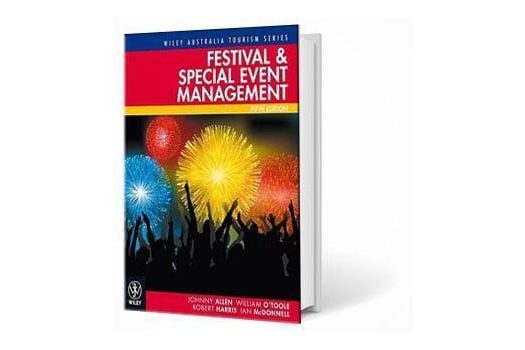 revised edition festival and special event management book